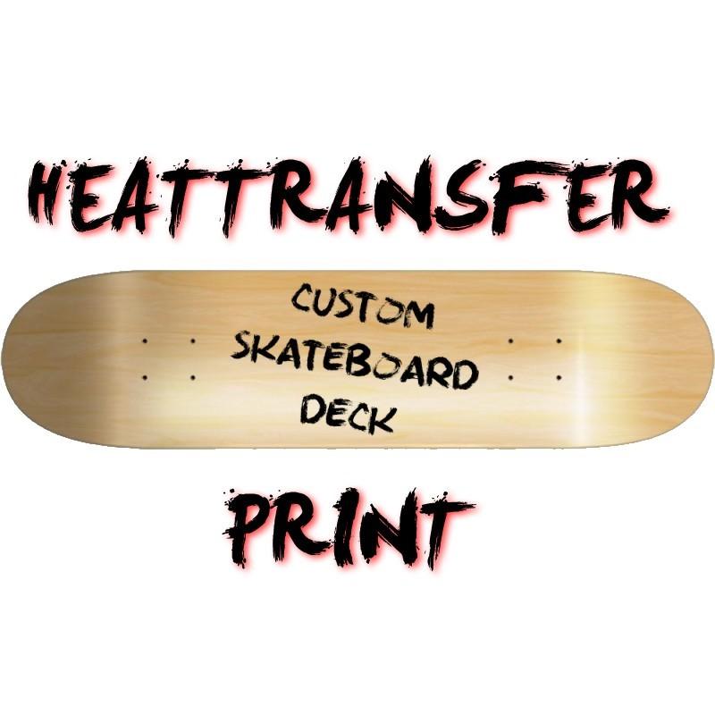 Custom Skateboard Deck - Aufdruck mit Hitzetransfer